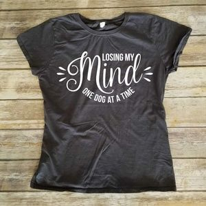 Losing My Mind One Dog at a Time - Ladies Fitted T
